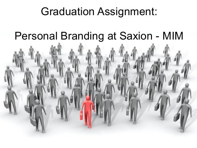 Graduation Assignment:Personal Branding at Saxion - MIM
