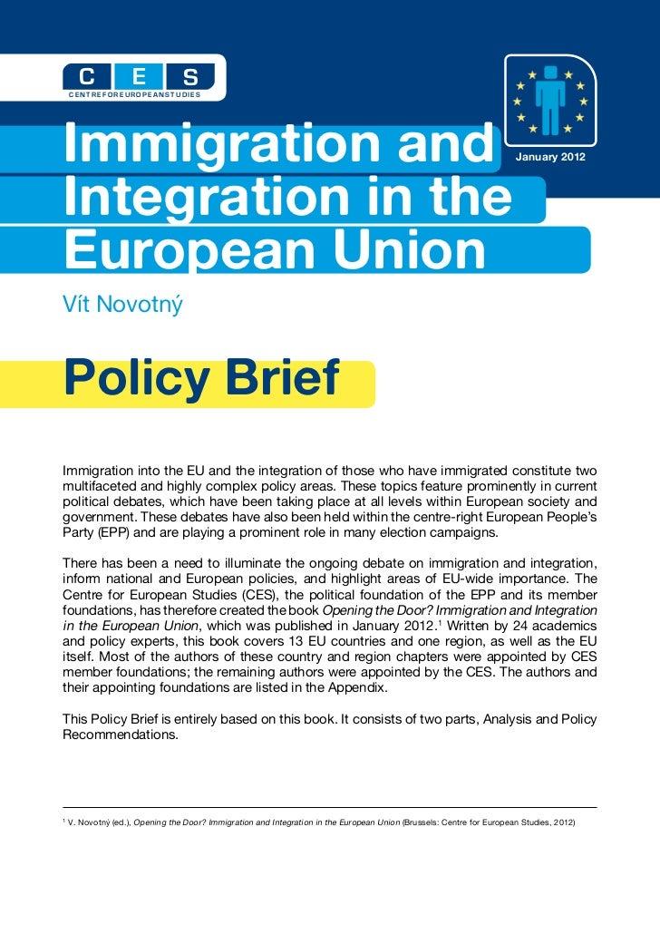 C             E            S    CENTRE FOR EUROPEAN STUDIESImmigration and                                                ...