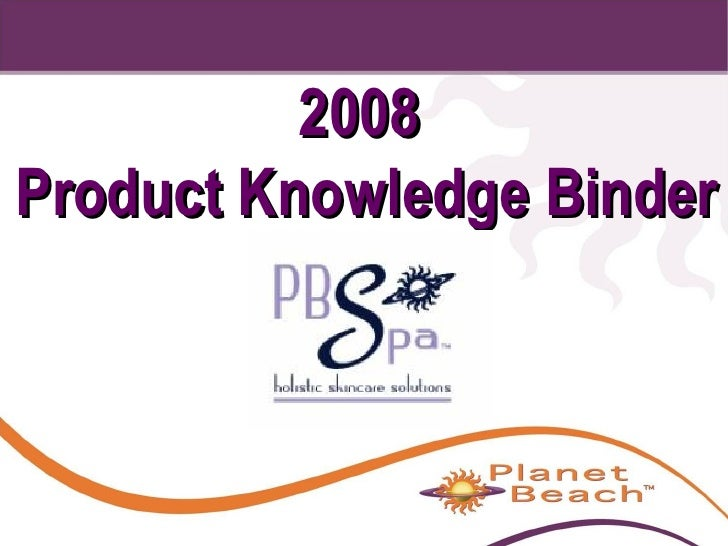 2008  Product Knowledge Binder