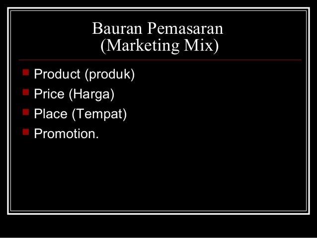 Marketing Mix Atau Bauran Pemasaran