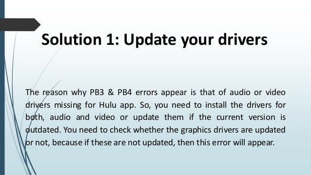 Pb4 error in hulu while accessing the app on windows 8 1 or