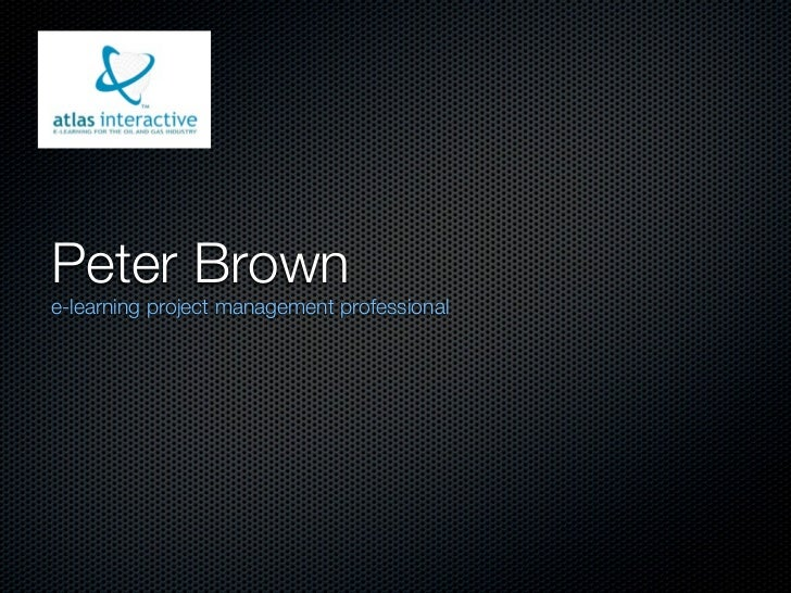 Peter Browne-learning project management professional