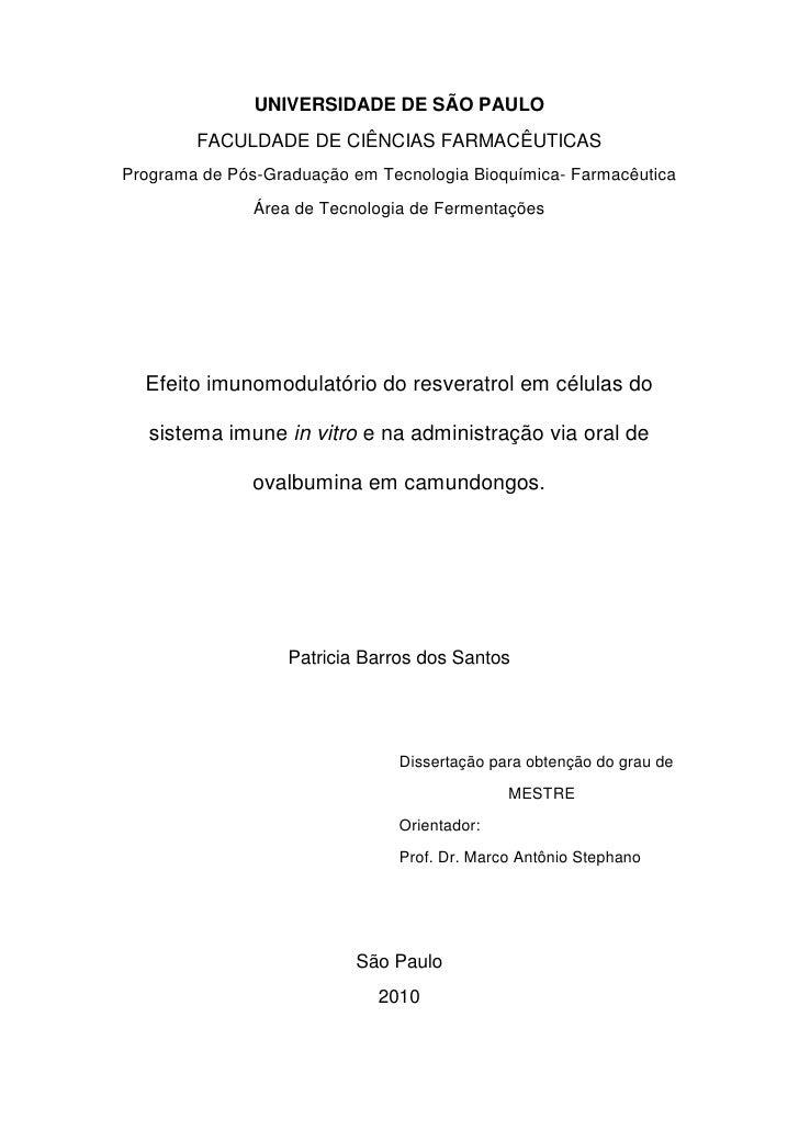 UNIVERSIDADE DE SÃO PAULO        FACULDADE DE CIÊNCIAS FARMACÊUTICASPrograma de Pós-Graduação em Tecnologia Bioquímica- Fa...