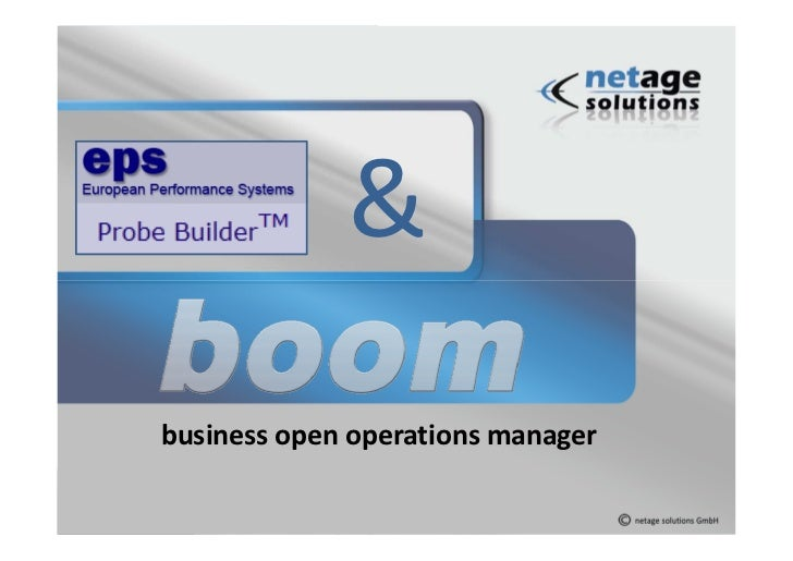 &business open operations manager           © 2012 netage solutions GmbH   1