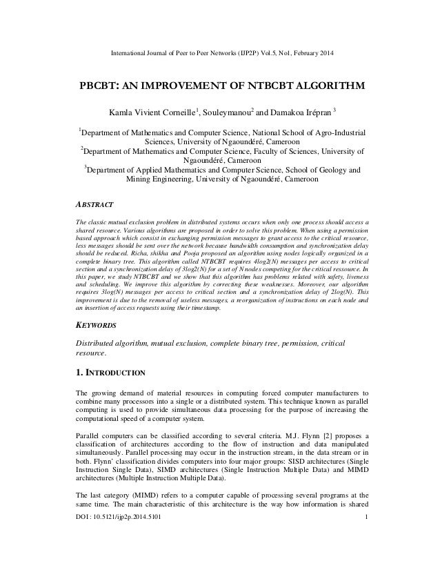 International Journal of Peer to Peer Networks (IJP2P) Vol.5, No1, February 2014 DOI : 10.5121/ijp2p.2014.5101 1 PBCBT: AN...