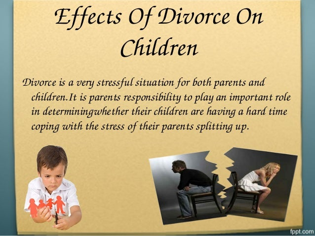 impact of divorce on children Children whose family is going through divorce may have a harder time  and do  not know how to respond to the affects they feel during divorce, they may.