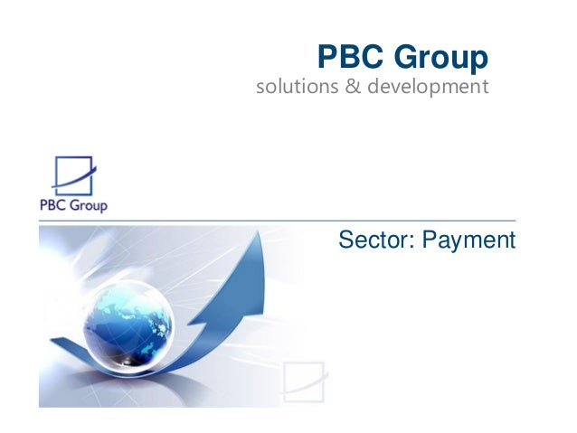 solutions & development PBC Group Sector: Payment