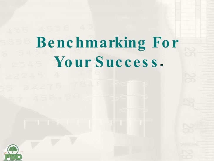 Benchmarking For Your Success
