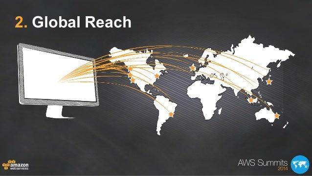 2. Global Reach
