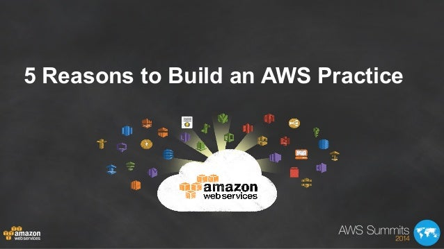 5 Reasons to Build an AWS Practice