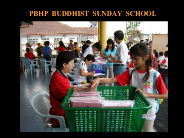 1 PBHP BUDDHIST SUNDAY SCHOOL