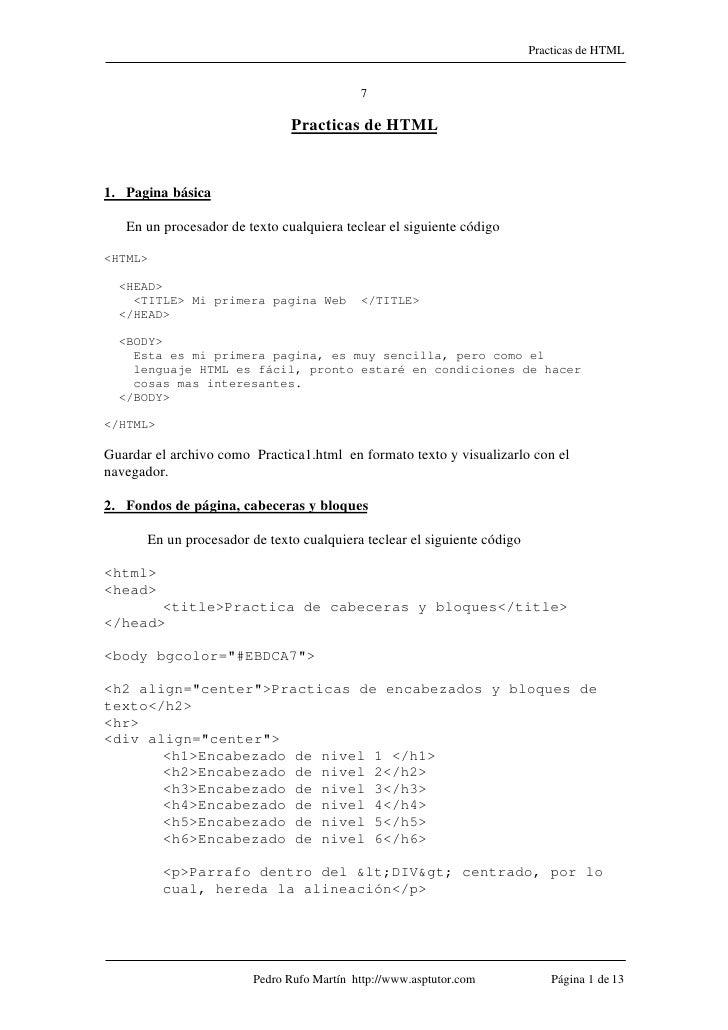 Practicas de HTML                                            7                                Practicas de HTML1. Pagina b...