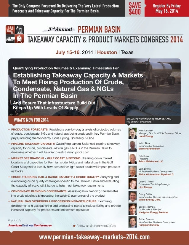 The Only Congress Focussed On Delivering The Very Latest Production Forecasts And Takeaway Capacity For The Permian Basin....