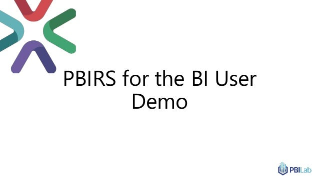 PBIRS for the BI User Demo