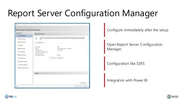 Report Server Configuration Manager Configure immediately after the setup Open Report Server Configuration Manager Configu...