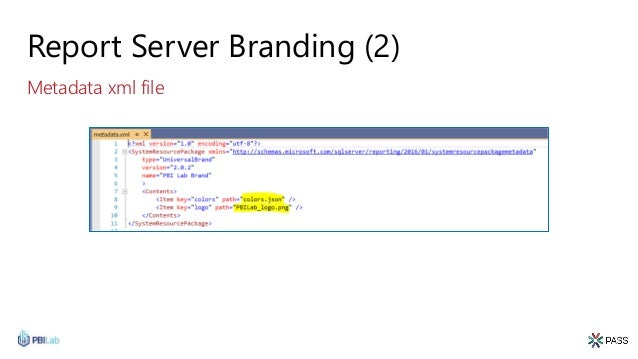 Report Server Branding (2) Metadata xml file