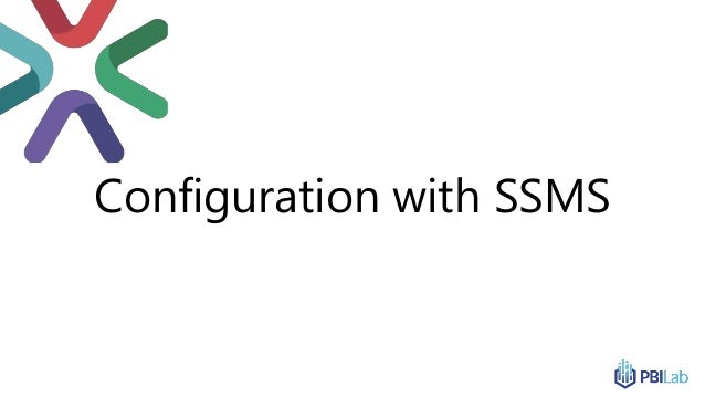 Configuration with SSMS