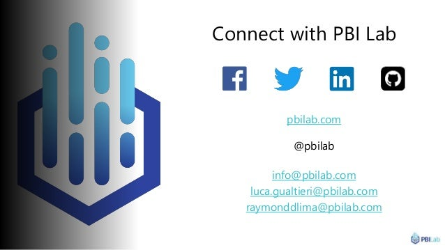 Connect with PBI Lab pbilab.com @pbilab info@pbilab.com luca.gualtieri@pbilab.com raymonddlima@pbilab.com