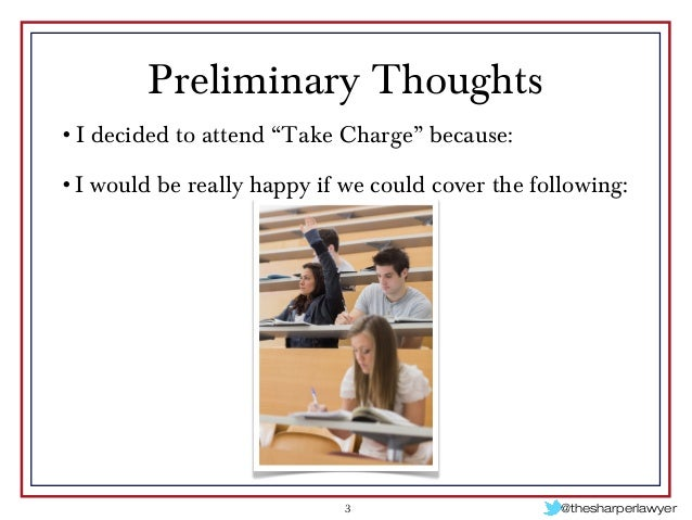 STRATEGIES FOR TAKING CHARGE OF YOUR LAW PRACTICE - PBI 2014 Slide 3
