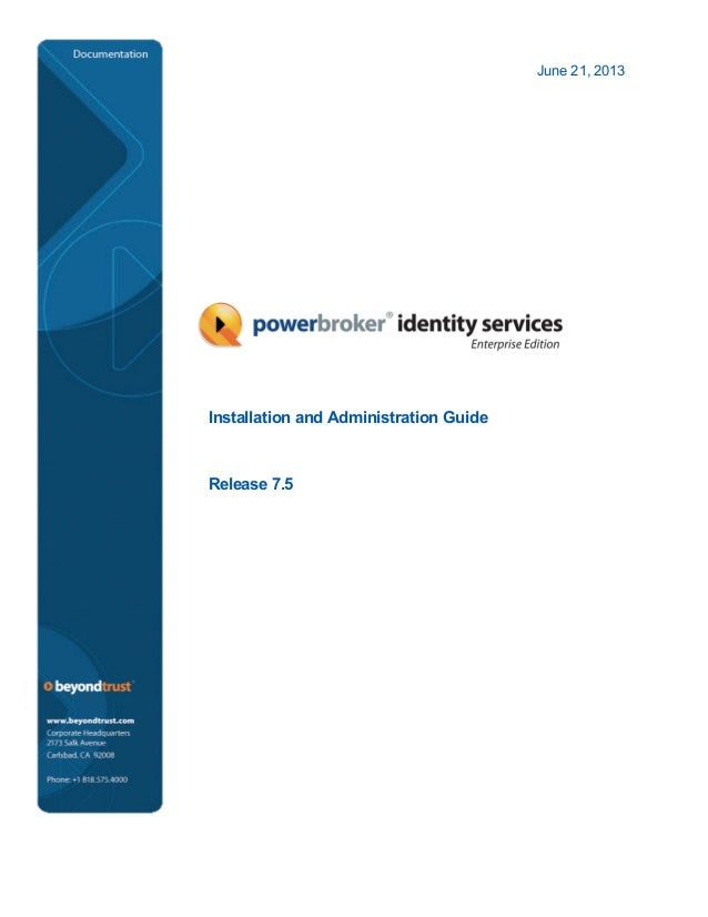 June 21, 2013 Installation and Administration Guide Release 7.5
