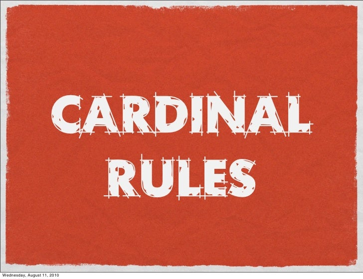 CARDINAL                         RULES Wednesday, August 11, 2010
