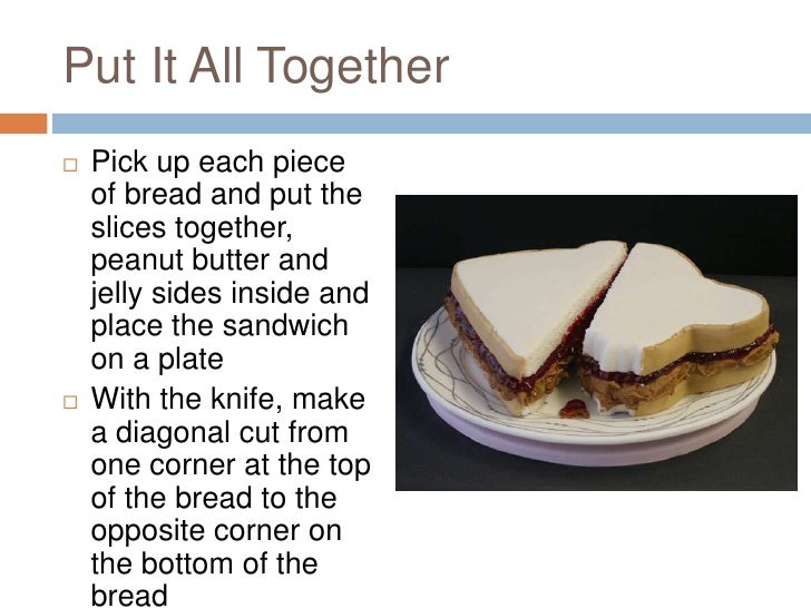 how to make a peanut butter and jelly sandwich steps