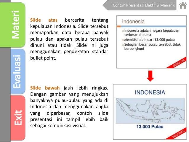 Slide atas bercerita tentang kepulauan Indonesia. Slide tersebut memaparkan data berapa banyak pulau dan apakah pulau ters...