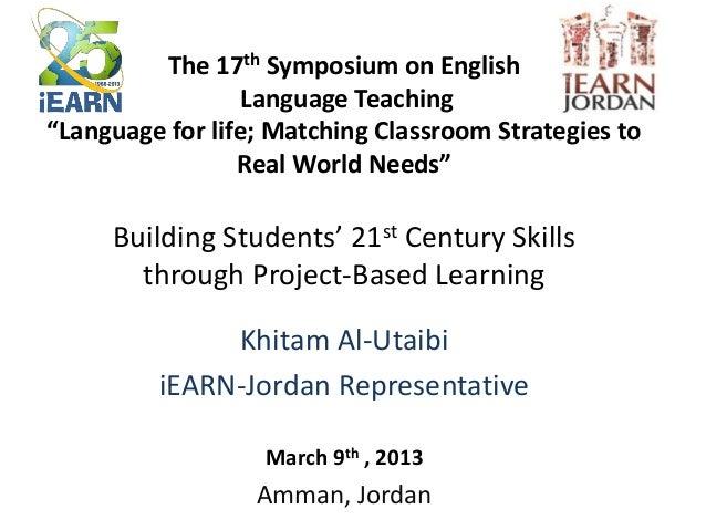 "The 17th Symposium on English                  Language Teaching""Language for life; Matching Classroom Strategies to      ..."