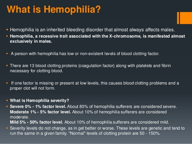 the three different levels of hemophilia Treatment of hemophilia: what's in the pipeline  however, investigators have been hampered by low levels of gene expression  at least three different fix .