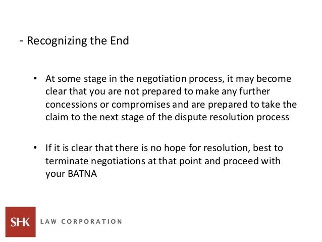 - Recognizing the End • At some stage in the negotiation process, it may become clear that you are not prepared to make an...