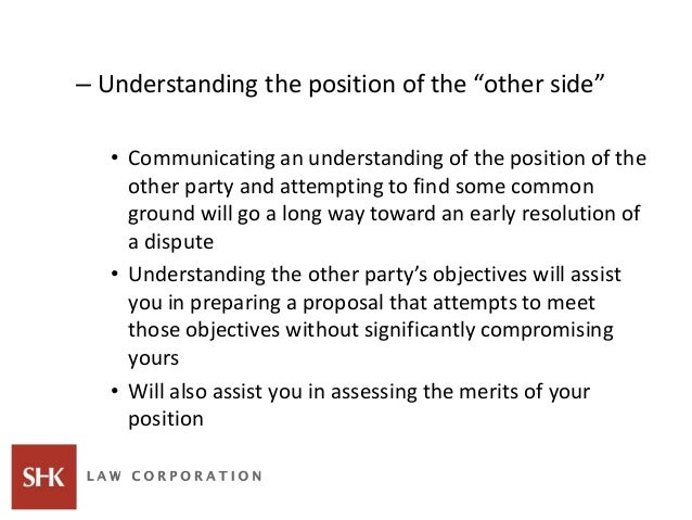 """– Understanding the position of the """"other side"""" • Communicating an understanding of the position of the other party and a..."""
