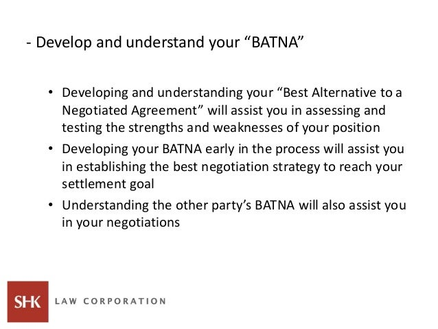 """- Develop and understand your """"BATNA"""" • Developing and understanding your """"Best Alternative to a Negotiated Agreement"""" wil..."""