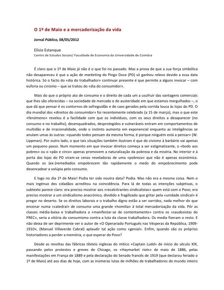 O 1º de Maio e a mercadorização da vida    Jornal Público, 08/05/2012    Elísio Estanque    Centro de Estudos Sociais/ Fac...