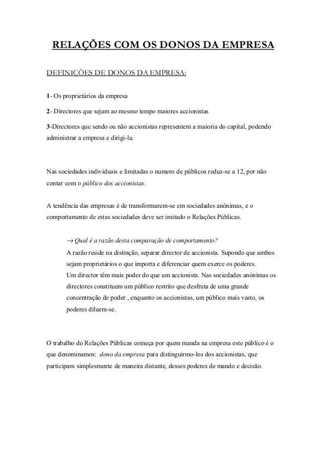RELAÇÕES COM OS DONOS DA EMPRESADEFINIÇÕES DE DONOS DA EMPRESA:1- Os proprietários da empresa2- Directores que sejam ao me...