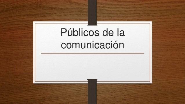 Públicos de la comunicación