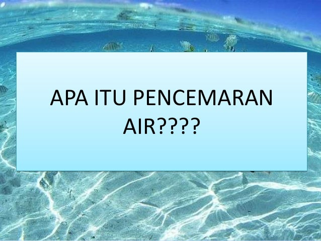 Pbl Power Point Pencemaran Air