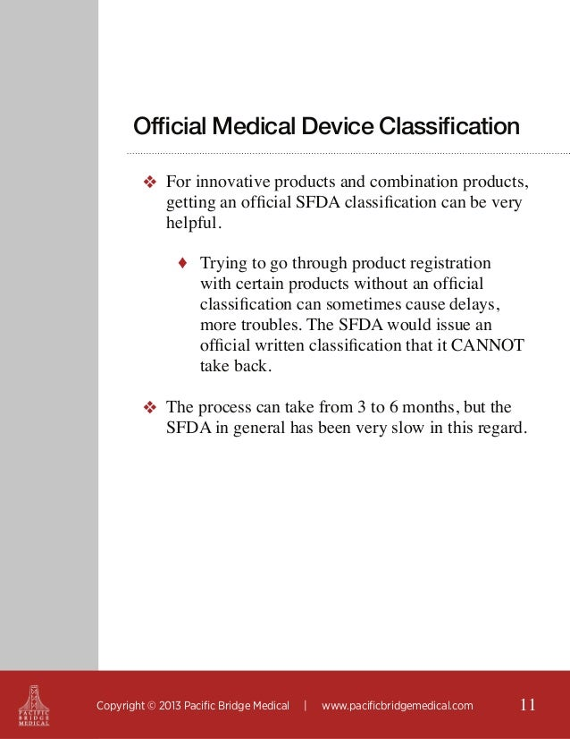Official Medical Device Classification ❖ For innovative products and combination products, getting an official SFDA classi...