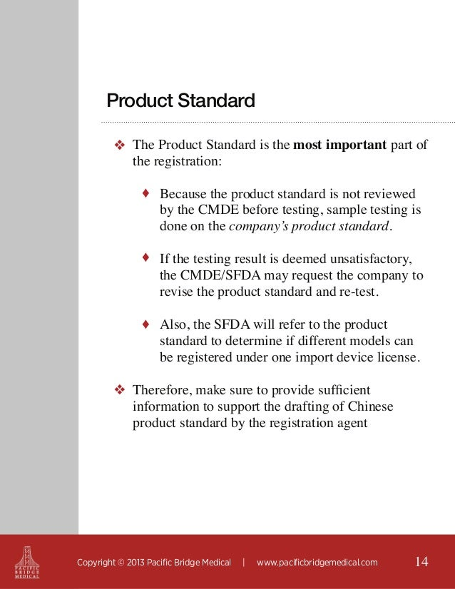 Product Standard ❖ The Product Standard is the most important part of the registration: ♦ Because the product standard is ...