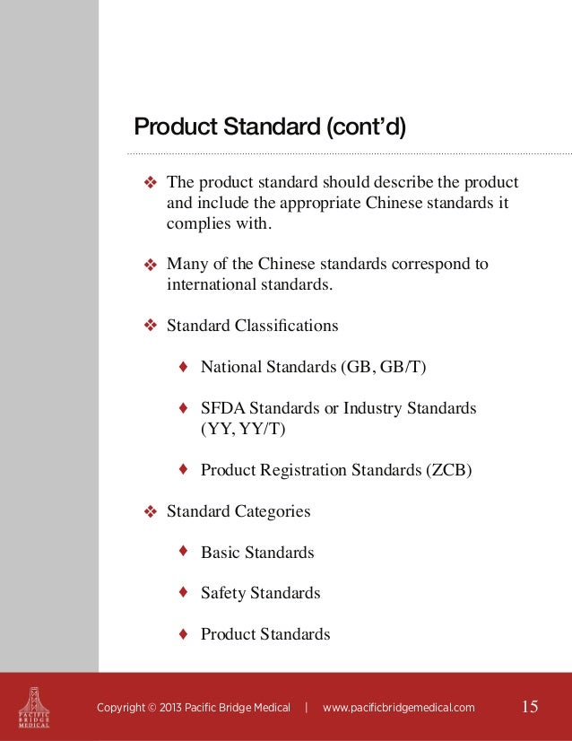 Product Standard (cont'd) ❖ The product standard should describe the product and include the appropriate Chinese standards...
