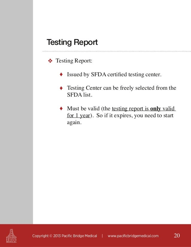 Testing Report ❖ Testing Report: ♦ Issued by SFDA certified testing center. ♦ Testing Center can be freely selected from t...