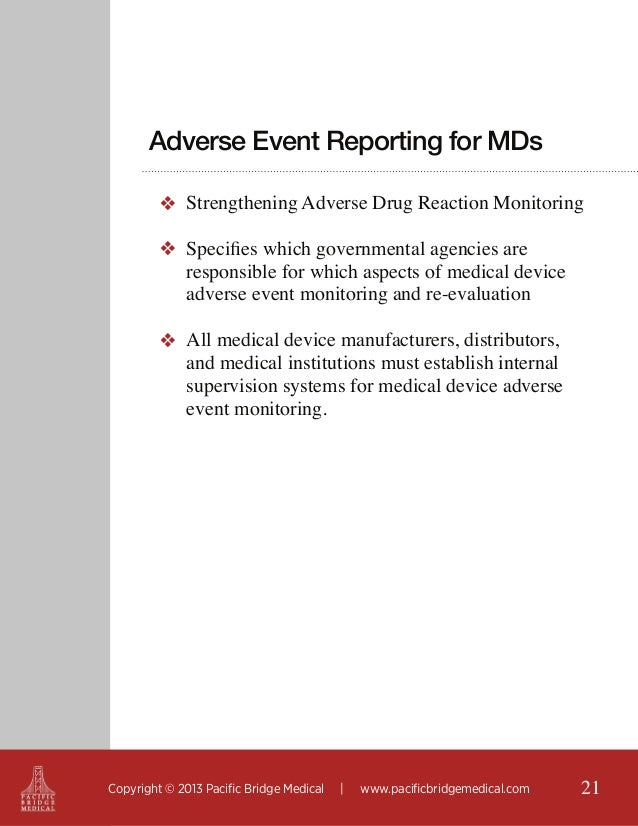 Adverse Event Reporting for MDs ❖ Strengthening Adverse Drug Reaction Monitoring ❖ Specifies which governmental agencies a...