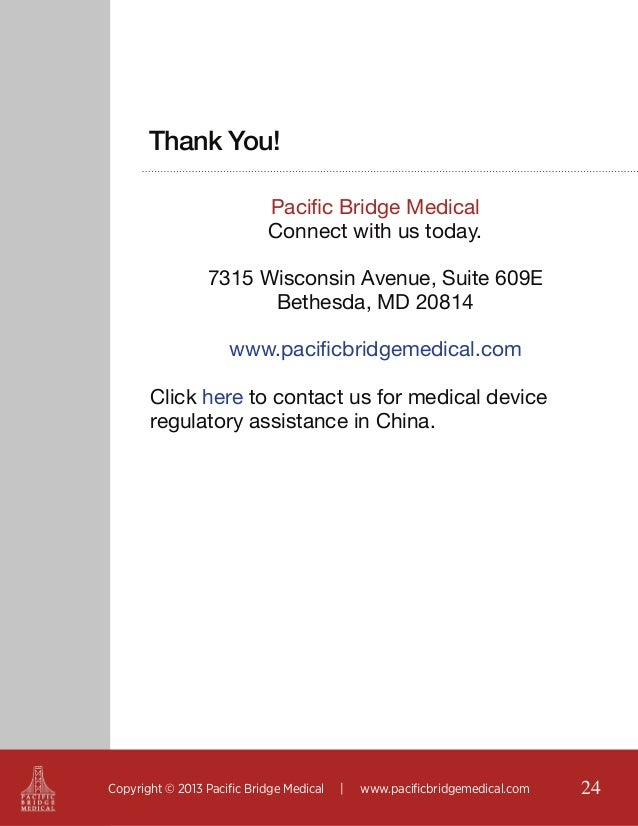 Thank You! Pacific Bridge Medical Connect with us today. 7315 Wisconsin Avenue, Suite 609E Bethesda, MD 20814 www.pacificb...