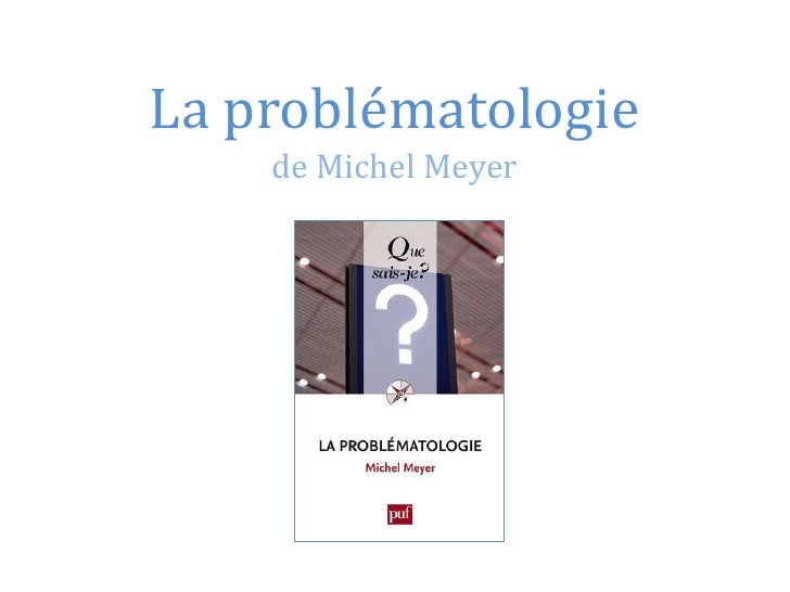 La problématologiede Michel Meyer<br />