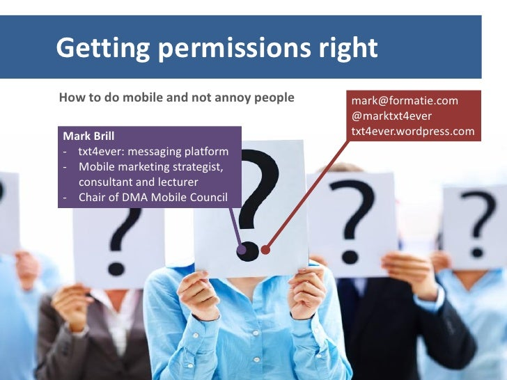 Getting permissions rightHow to do mobile and not annoy people   mark@formatie.com                                        ...