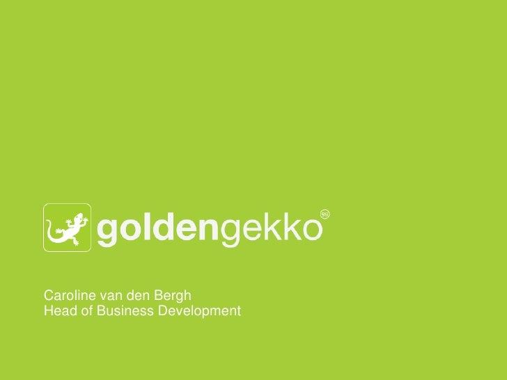 Caroline van den BerghHead of Business Development