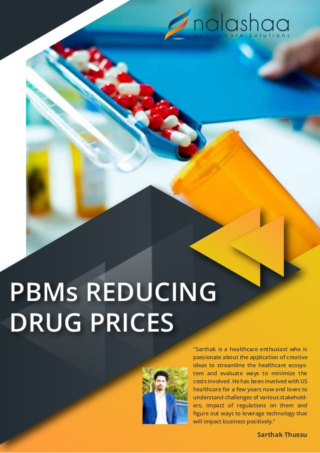 "PBMs REDUCING DRUG PRICES ""Sarthak is a healthcare enthusiast who is passionate about the application of creative ideas to..."