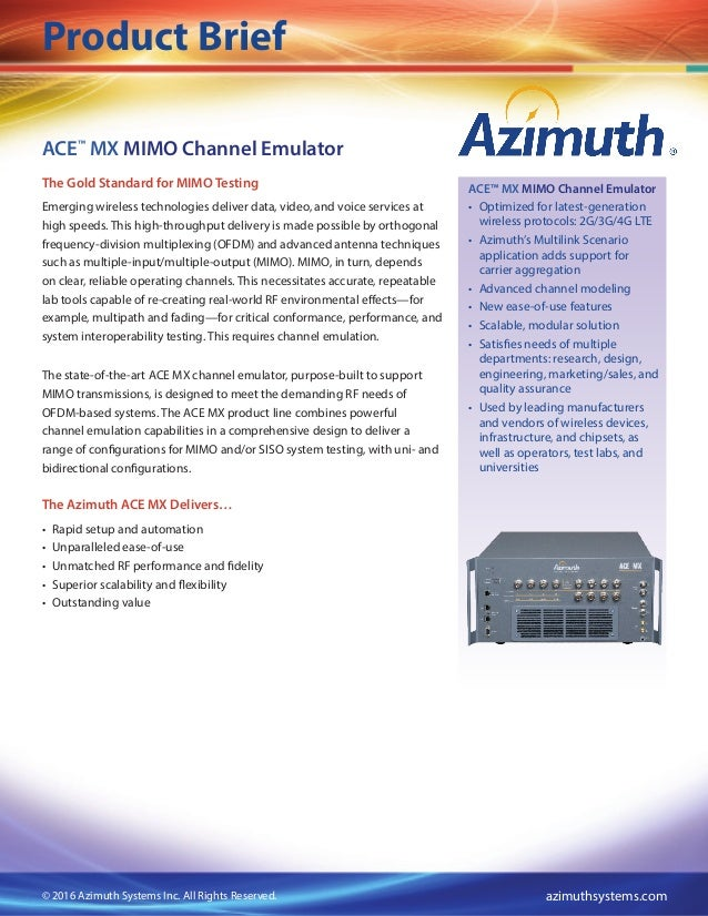 Product Brief azimuthsystems.com© 2015 Azimuth Systems Inc. All Rights Reserved. Product Brief ACE™ MX MIMO Channel Emulat...
