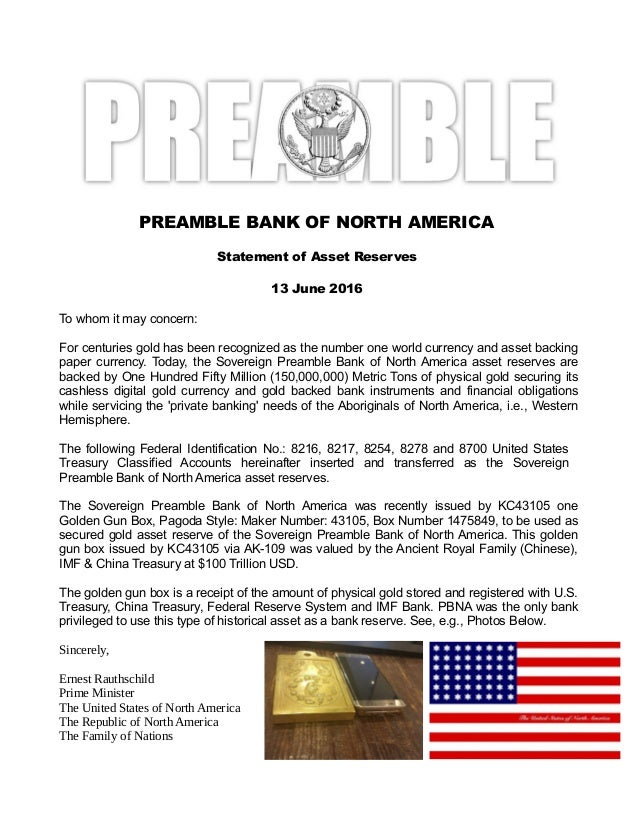 PREAMBLE BANK OF NORTH AMERICA Statement of Asset Reserves 13 June 2016 To whom it may concern: For centuries gold has bee...