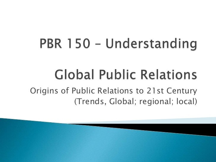 understanding public relations 2003-11-17 q: why is public relations important for my company a: according to public relations news, public relations is the management function which evaluates public attitudes, identifies the policies and procedures of an individual or an organization with the public interest, and plans and executes a program of action to earn public understanding.
