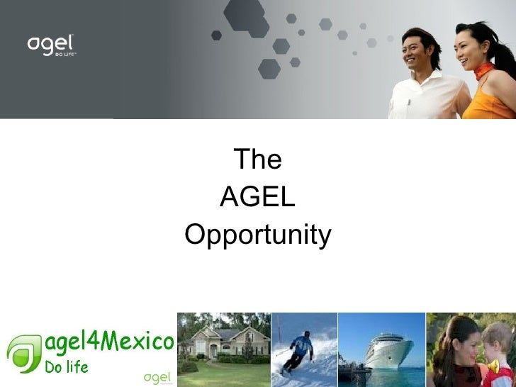 The AGEL Opportunity
